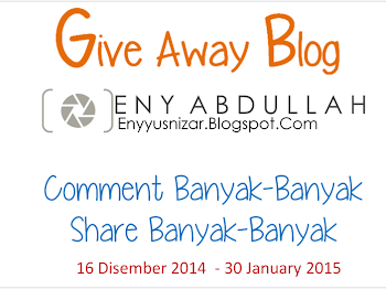 Giveaway By Eny Abdullah – Komen Banyak-Banyak, Share Banyak-Banyak