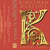 The Kingsmen Quartet-Kingsmen Klassics-Vol 3-