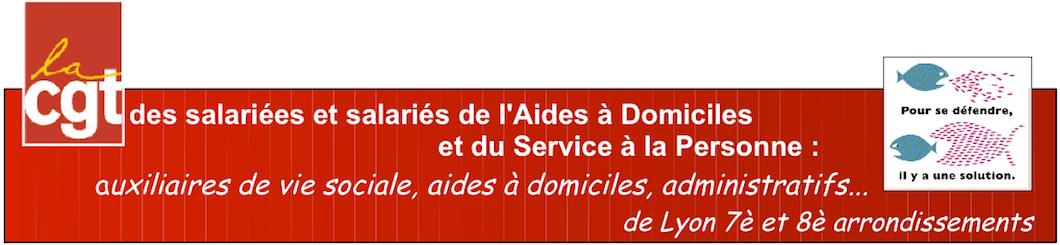 la Cgt de aides à domiciles, auxiliaires de vie, salariés du service à la personne de Lyon 7è et 8è