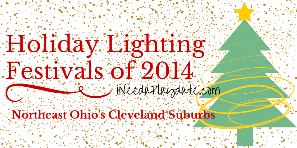 Holiday Lighting Festivals in Northeast Ohio's Cleveland Suburbs 2014