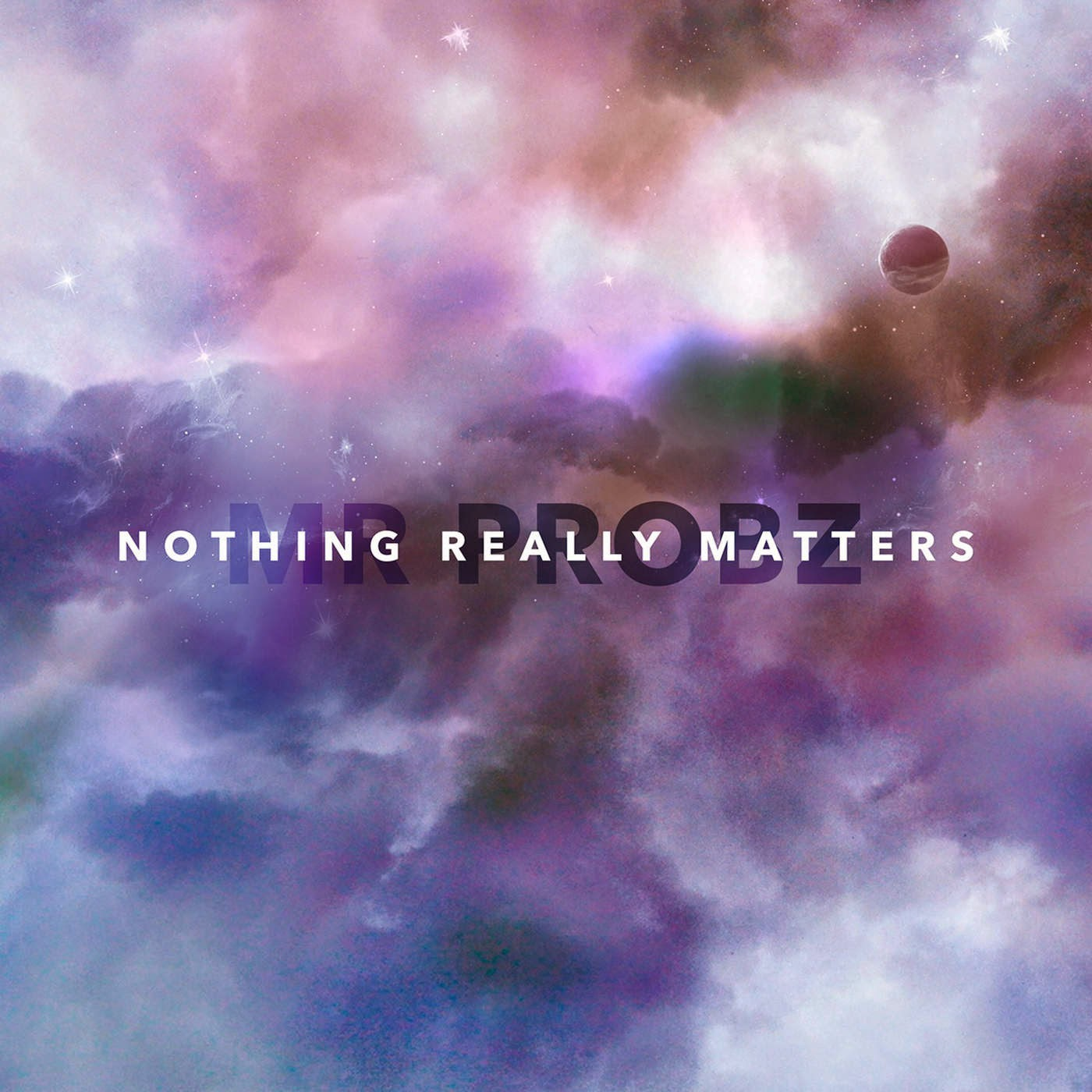 Mr. Probz - Nothing Really Matters - Single Cover
