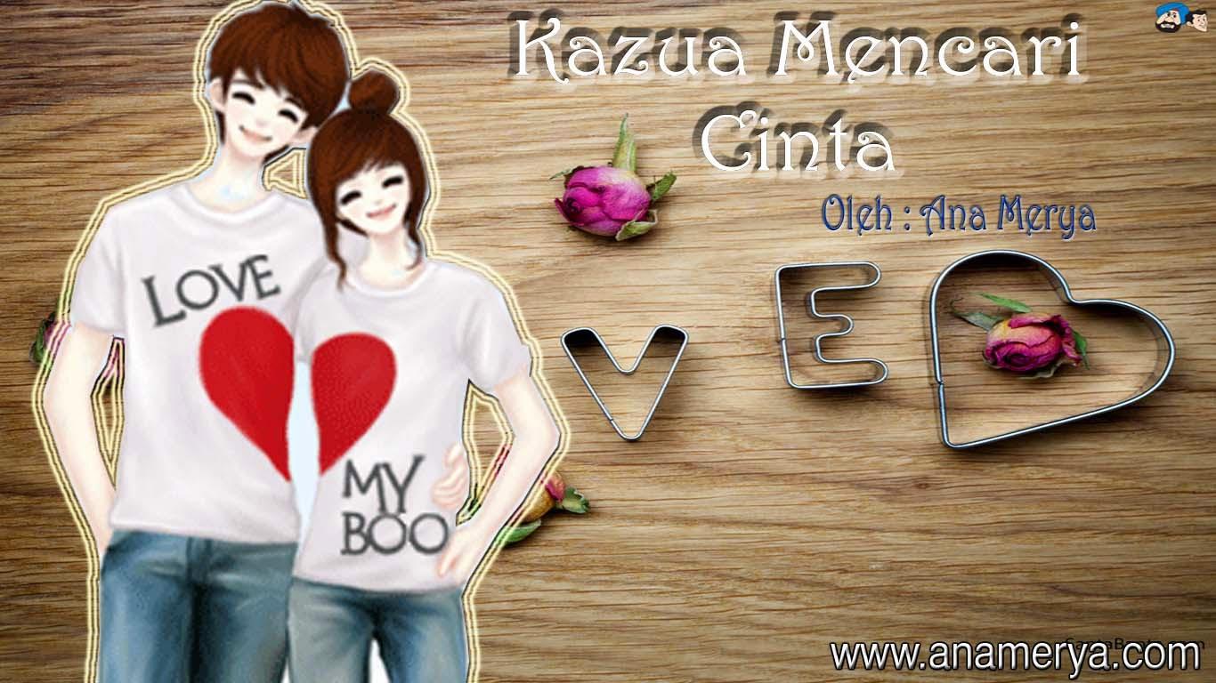 Kazua Mencari Cinta