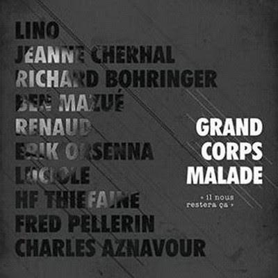Grand Corps Malade - Il Nous Restera Ca (2015)
