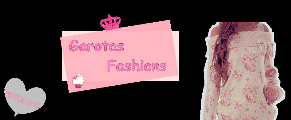 Garotas Fashions