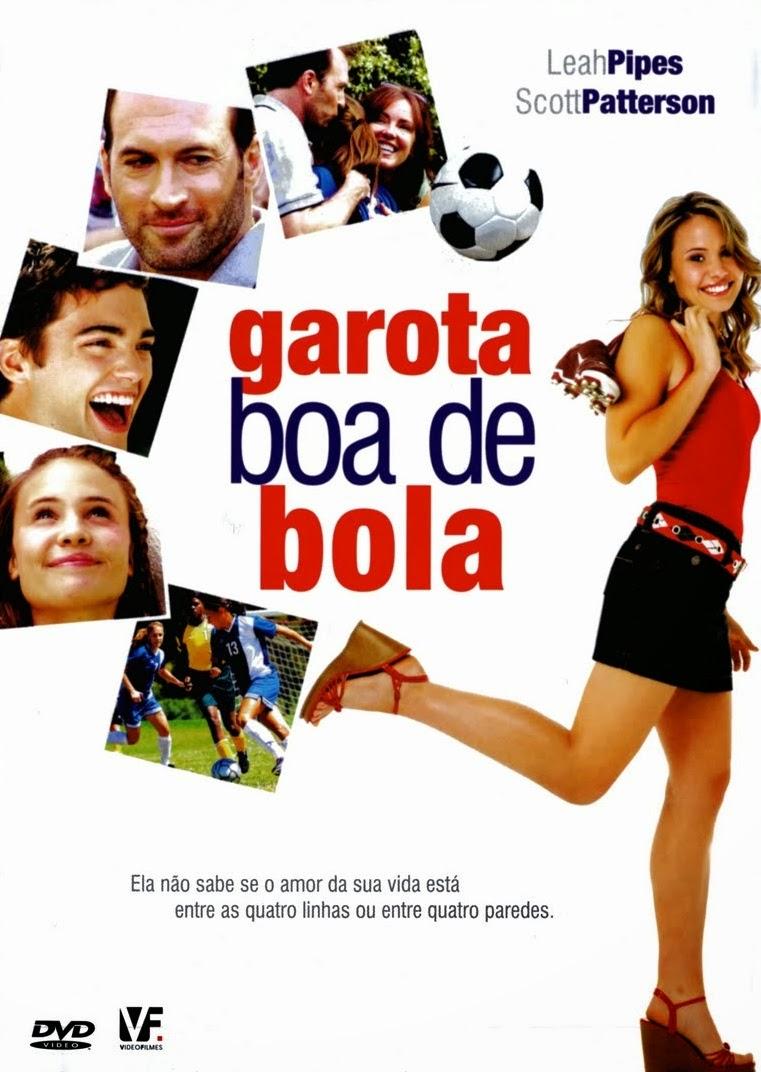 Garota Boa de Bola – Dublado (2007)