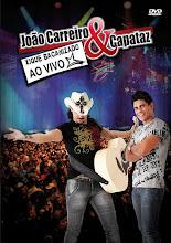 DVD João Carreiro e Capataz - Xique e Bacanizado Ao Vivo