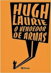 Joana leu: O vendedor de armas, de Hugh Laurie