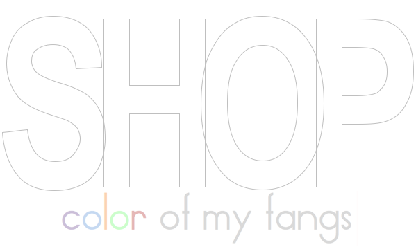 Shop Color Of My Fangs