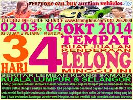 4 LELONGAN 2 3 4.OKTOBER 2014 -JUALAN KENDERAAN LELONG SEKITAR L/KLANG  -K.LUMPUR / SELANGOR