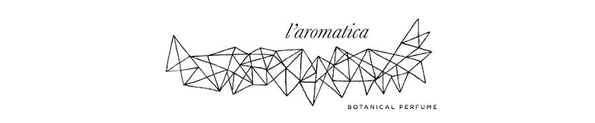 L'Aromatica Perfume Blog