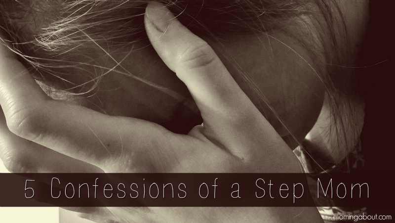 Confessions of a Step Mom