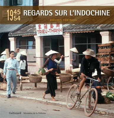 http://www.defense.gouv.fr/actualites/memoire-et-culture/ouvrage-regards-sur-l-indochine-1945-1954