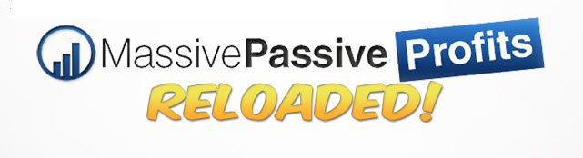 Massive Passive Profits Reloaded | Massive Passive Profits Reloaded review | Massive Passive Profits Reloaded bonuses