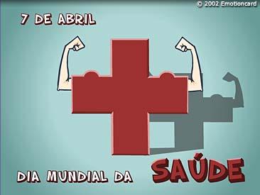 07 DE ABRIL DIA MUNDIAL DA SAÚDE