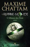 http://lire-relire.blogspot.fr/2014/03/autre-monde-tome-1-lalliance-des-trois.html
