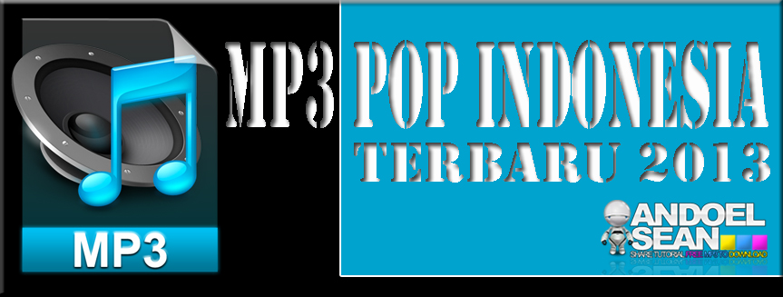 mp3 pop indo terbaru 2013