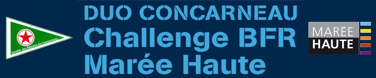 Duo Concarneau 2018 - Challenge BFR Maréé Haute - du 4 au 9 Sept 2018