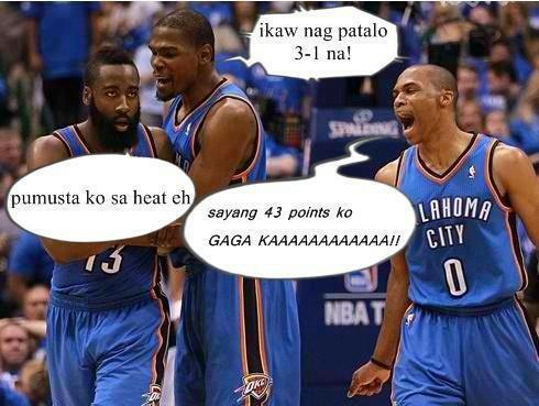 Funny Meme Jokes Tagalog : Miami heat vs oklahoma thunders game 4 tagalog funny jokes images