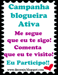 Campanha Blogueira Ativa do Blog Decore Ju