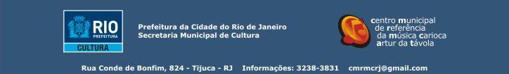 Centro Municipal de Referência da Música Carioca Artur da Távola