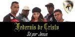 FEDERAIS DE CRISTO