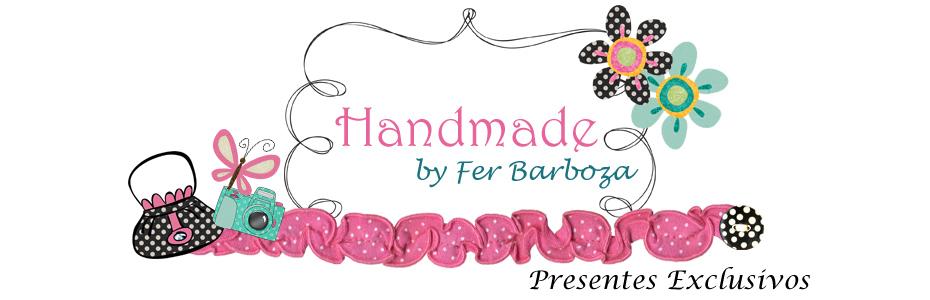 Handmade by Fer Barboza