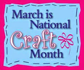 National Craft Month (March)