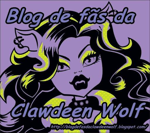 Blog de Fãs da Clawdeen Wolf