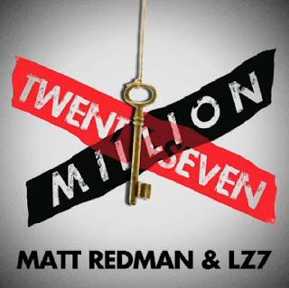 LZ7 and Matt Redman - 27 Million Official Music Video