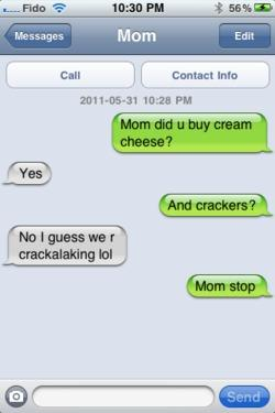 Mom Did You Buy Cream Cheese?