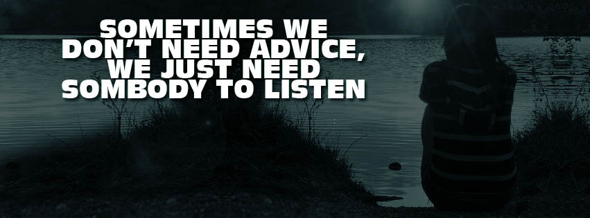 We Just Need Somebody To Listen.