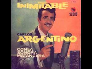 PARA ESTOS TIEMPOS: LA SONORA MATANCERA Y CARLOS ARGENTINO