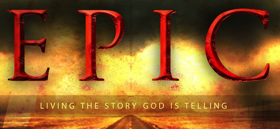 Epic Online Class Blog: The Story God is Telling