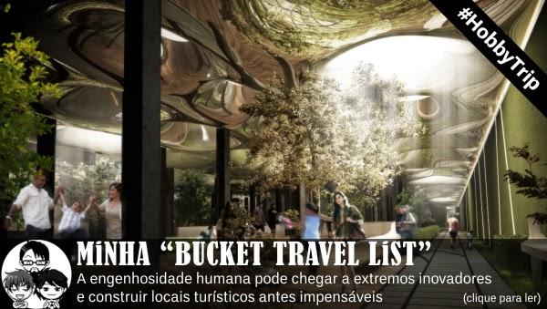 """Pocket Hobby - www.pockethobby.com - #HobbyTrip - Minha """"Bucket List"""" e muito mais!!"""
