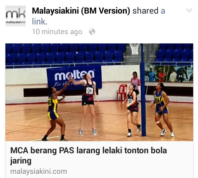 ISLAM vs KAFIR PAS Masih BUTA MCA berang Kelantan larang lelaki tonton bola jaring