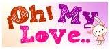ilovU •^v^–[ I ❤ U ]–^v^• !Oh! My Love..