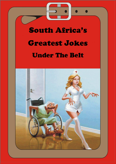 south africa's greatest jokes under the belt book