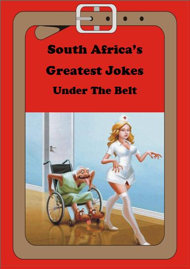 south africa's greatest jokes under the belt book