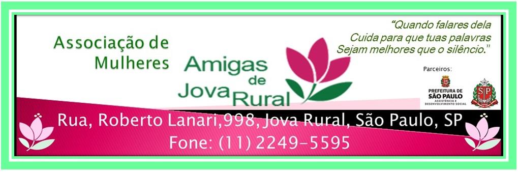 ASSOCIAÇÃO DE MULHERES AMIGAS DE JOVA RURAL