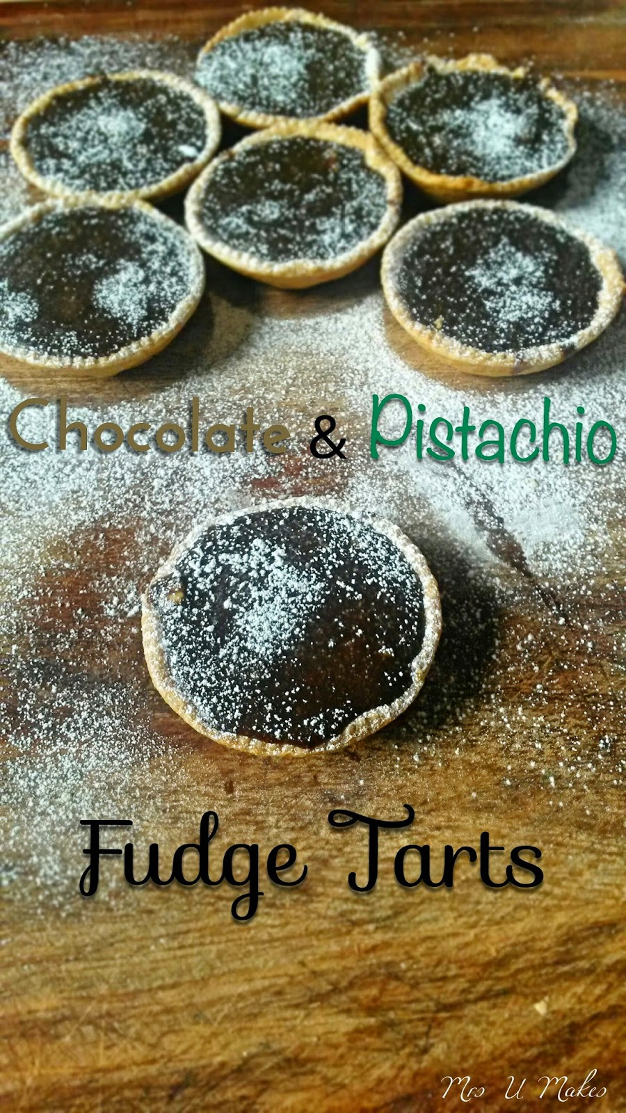 Chocolate and Pistachio Fudge Tarts by Mrs U Makes