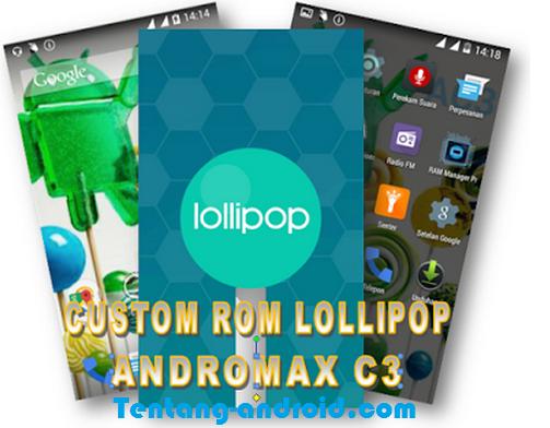 custom rom andromax c3 lolipop
