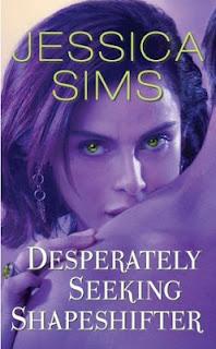 Desperately Seeking Shapeshifter – Jessica Sims