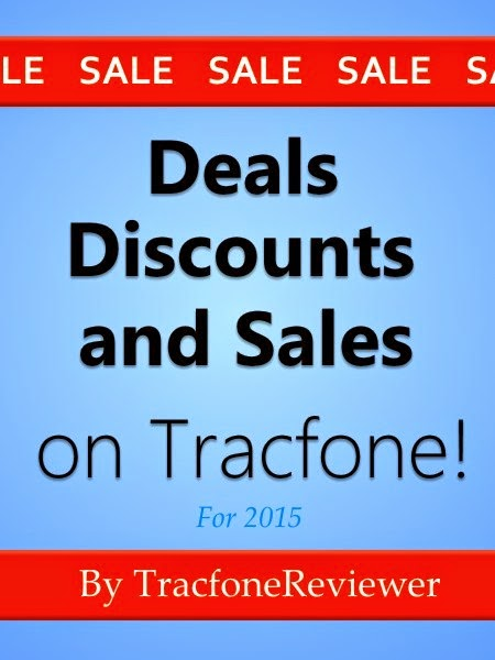 Tracfone Sales And Deals For 2015!