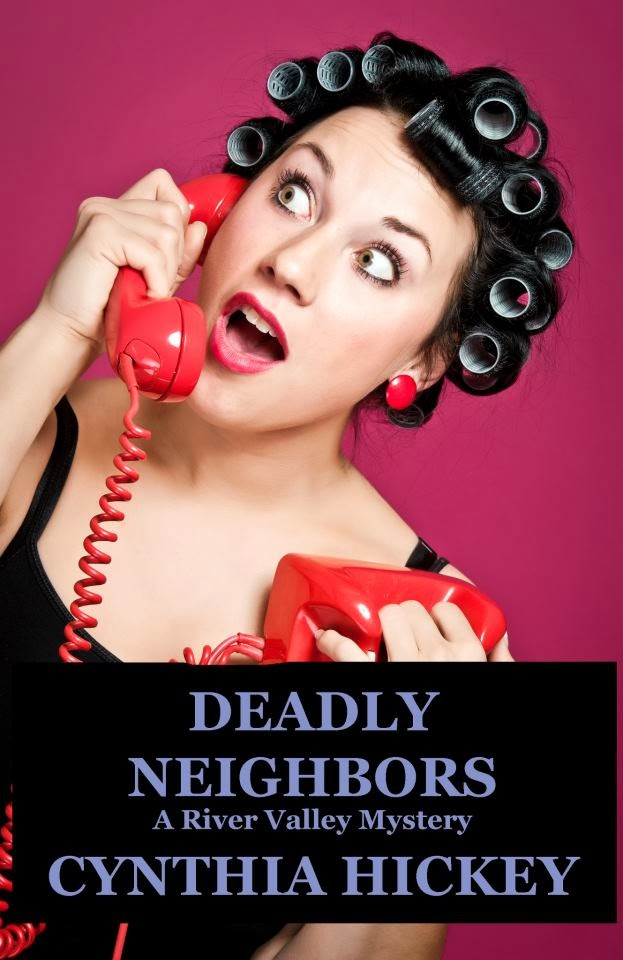Deadly Neighbors, Book one in the River Valley mystery series