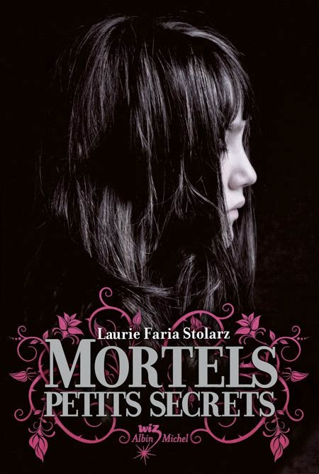http://lesouffledesmots.blogspot.fr/2014/08/mortels-petits-secrets-laurie-faria.html
