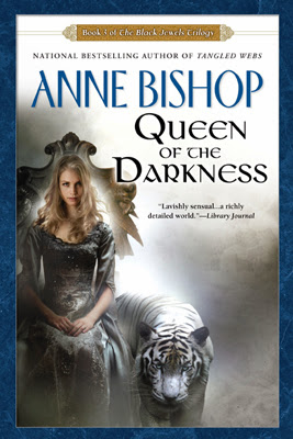 Queen of the Darkness (Black Jewels Trilogy: Book 3) by Anne Bishop