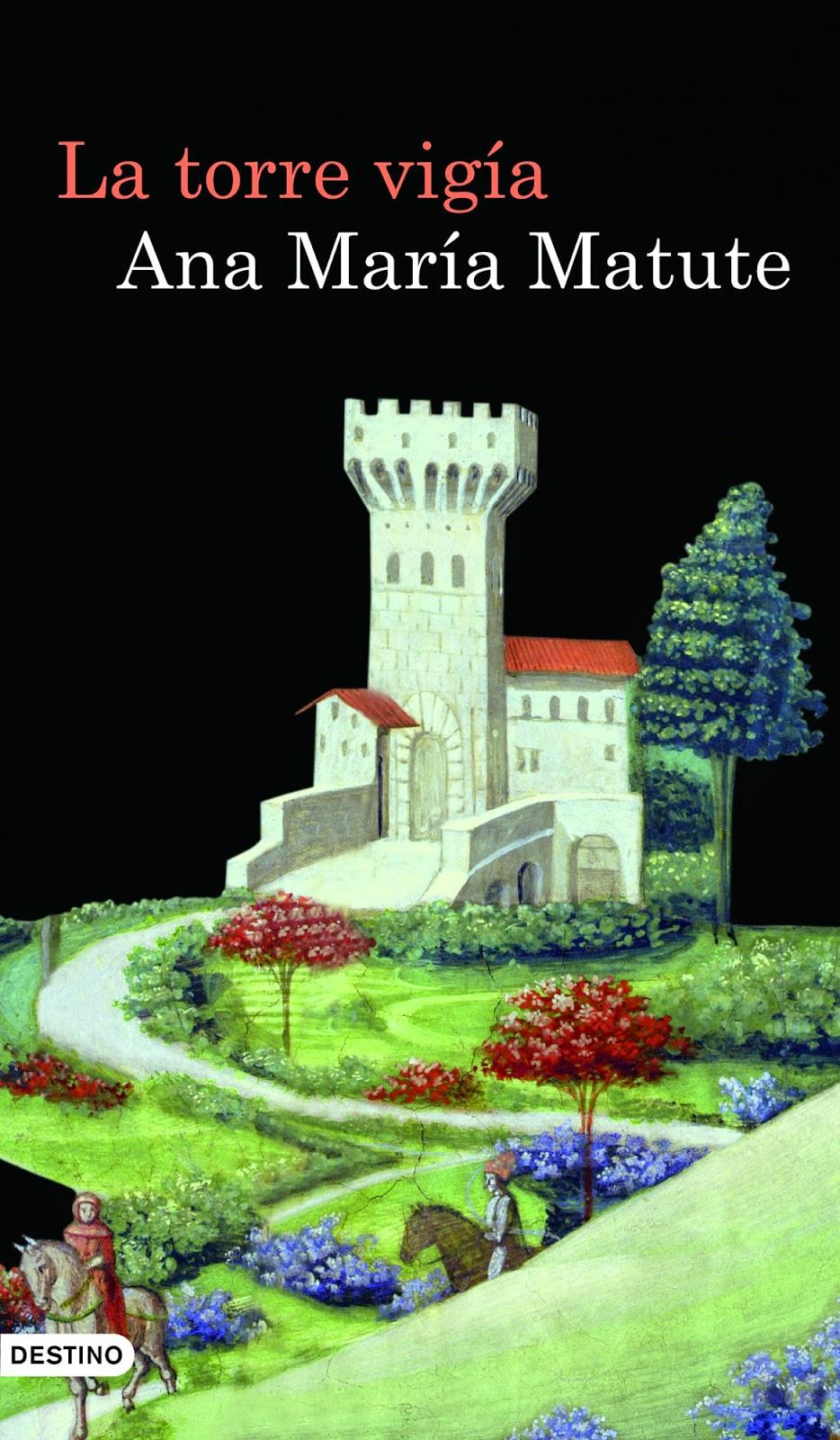 La torre vigía - Ana María Matute