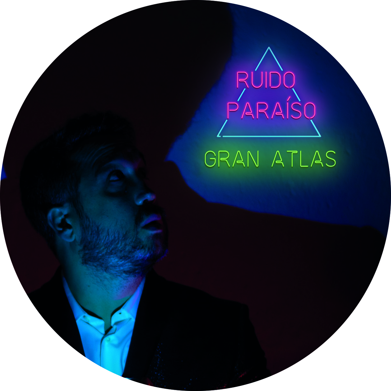 """""""Gran Atlas""""es el nuevo disco de RUIDO PARAÍSO"""