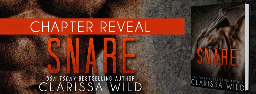 Snare by Clarissa Wild Chapter 1 Reveal