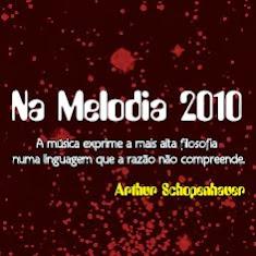 Na Melodia 2010©
